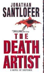 The Death Artist [Mass Market Paperback] by Santlofer, Jonathan