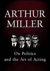 On Politics and The Art Of Acting