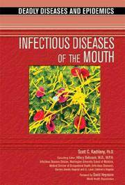 Infectious Diseases of the Mouth (Deadly Diseases & Epidemics (Hardcover))