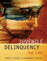 image of Juvenile Delinquency The Core