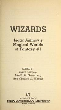 image of Wizards (Isaac Asimov's Magical World of Fantasy, Book 1)
