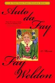 Auto da Fay: A Memoir by  Fay Weldon - Paperback - from Mediaoutletdeal1 and Biblio.com