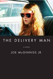 image of The Delivery Man: A Novel
