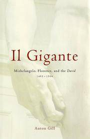 Il Gigante: Michelangelo, Florence, And The David, 1492-1504