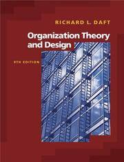 Organization Theory and Design (with InfoTrac) (Available Titles CengageNOW)