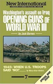 New International no. 7: Opening Guns of World War III: Washington's Assault on Iraq