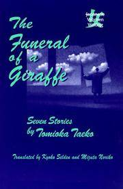 The Funeral of a Giraffe: Seven Stories: Seven Stories (Japanese Women Writing)
