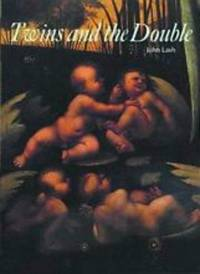Twins and the Double (Art and Imagination) by  John Lash - from Books and More by the Rowe (SKU: 21-5H0500810427)