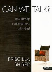 image of Can We Talk? (Bible Study Book): Soul-Stirring Conversations with God