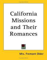 California Missions and Their Romances