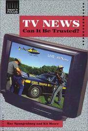 TV News: Can It Be Trusted? (Issues in Focus)