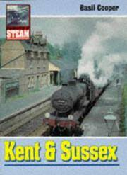 Kent and Sussex (Celebration of Steam)