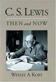 C. S. Lewis: Then and Now