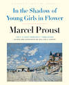 image of In the Shadow of Young Girls in Flower: In Search of Lost Time, Volume 2