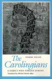 The Carolingians: A Family Who Forged Europe by  Pierre Riche - Paperback - 1994 - from Brimstones and Biblio.com