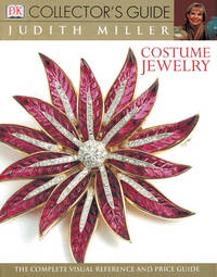 Costume Jewelry The Complete Visual Reference And Price Guide (DK Collector\'s Guides)