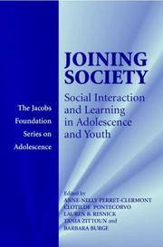 Joining Society: Social Interaction and Learning in Adolescence and Youth (The Jacobs Foundation...