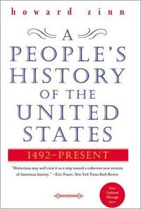 A People's History of the United States: 1492-2001 by  Howard Zinn - Hardcover - 14th - 2006 - from Callaghan Books South (SKU: 57286)