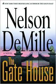 THE GATE HOUSE by  Nelson DeMille - Signed First Edition - 2008 - from Jero Books and Templet Co. (SKU: 017109)