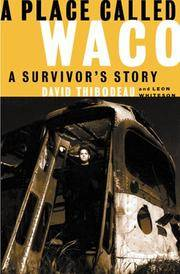 A Place Called Waco: A Survivor's Story