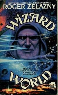 Wizard World (contains: Changeling & Madwand)