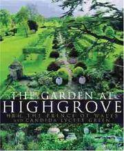 THE GARDEN AT HIGHGROVE. by CANDIDA LYCETT: H.R.H. THE PRINCE OF WALES and GREEN - Paperback - UK,Qrto wraps,p/back 1st edn thus. - from R. J. A. PAXTON-DENNY. (SKU: rja754917)