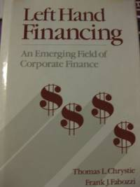 Left Hand Financing: An Emerging Field of Corporate Finance