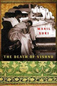 The Death of Vishnu  A Novel by Suri, Manil - 2001