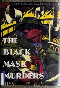 Black Mask Murders, The A Black Mask Boys Mystery Featuring Raymond Chandler, Dashiell Hammett,...