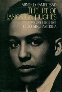 The Life Of Langston Hughes Vol 1 1902-1941