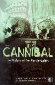 CANNIBAL: The History of the People-Eaters.
