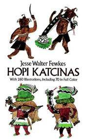 Hopi Katcinas (Dover Books on the American Indians)