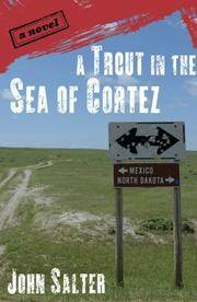 A Trout in the Sea of Cortez: A Novel