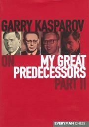image of Garry Kasparov on My Great Predecessors,  Part 2