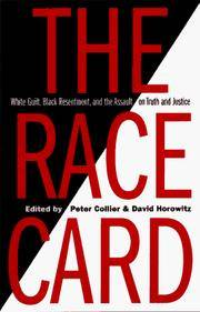 The Race Card: White Guilt, Black Resentment, and the Assault on Truth and Justice