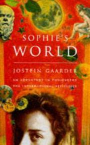 Sophie's World : A Novel About the History of Philosophy by Jostein Gaarder - Hardcover - November 1994 - from Kona Bay Books (SKU: 39074)