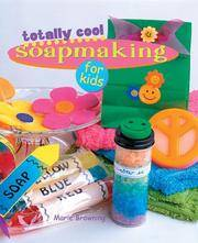 image of Totally Cool Soapmaking for Kids