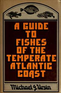 A GUIDE TO FISHES OF THE TEMPERATE ATLANTIC COAST.