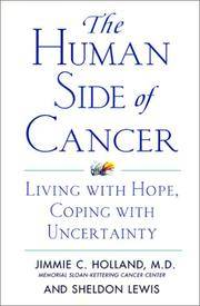 Human Side Of Cancer: Living With Hope, Coping With Uncertainty, The