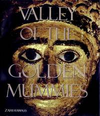 Valley of the Golden Mummies by  Zahi Hawass - Paperback - 1st - 2000 - from Abacus Bookshop and Biblio.com