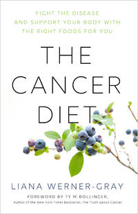 CANCER DIET: Heal The Disease & Support Your Immune System With The Right Foods For You