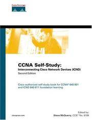 CCNA Self-Study: Interconnecting Cisco Network Devices (ICND) 640-811, 640-801 (2nd Edition)