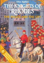 The Knights of Rhodes - The Palace and the City