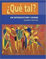 ¿Que tal?:  An Introductory Course   Student Edition with Bind-in OLC passcode card by Thalia Dorwick; Ana Maria Perez Girones; Marty Knorre; William R. Glass; Hildebrando Villarreal - Hardcover - 2006-03-17 - from Ergodebooks (SKU: SONG0073209422)