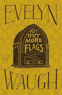 Put Out More Flags by Evelyn Waugh - Paperback - from Discover Books and Biblio.com