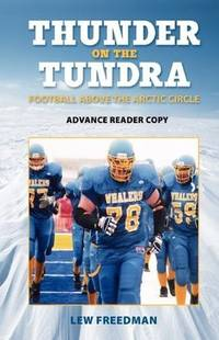 Thunder on the Tundra -- Advance Reader Copy, Uncorrected Proof