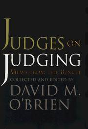 Judges on Judging: Views from the Bench (American Politics Series)