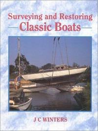 SURVEYING AND RESTORING CLASSIC BOATS.
