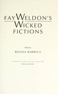 Fay Weldon's Wicked Fictions