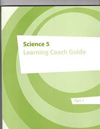 Science 5 Learning Coach Guide part 1 by K12inc - from TextbookRush (SKU: 44702603)